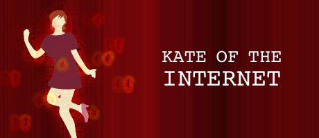 Kate of the Internet