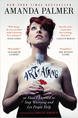 Book Review – The Art of Asking by Amanda Palmer